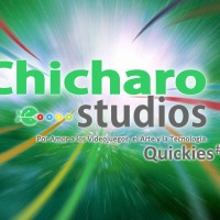 Las Quickies de Chicharostudios - #6 -