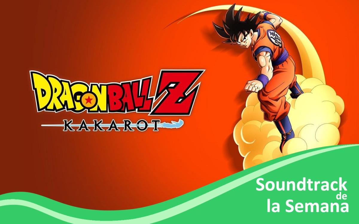 Soundtrack de la semana – Dragon Ball ZKakarot-