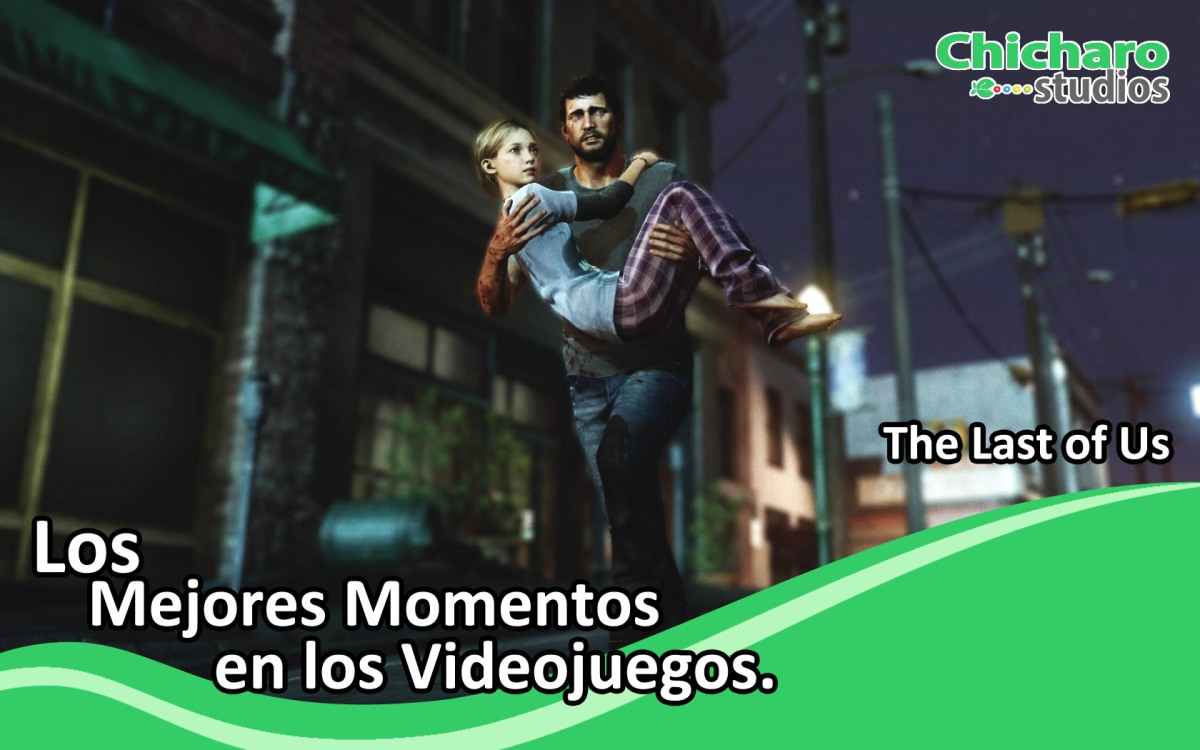 Grandes Momentos en los videojuegos – El intro de The Last of Us–