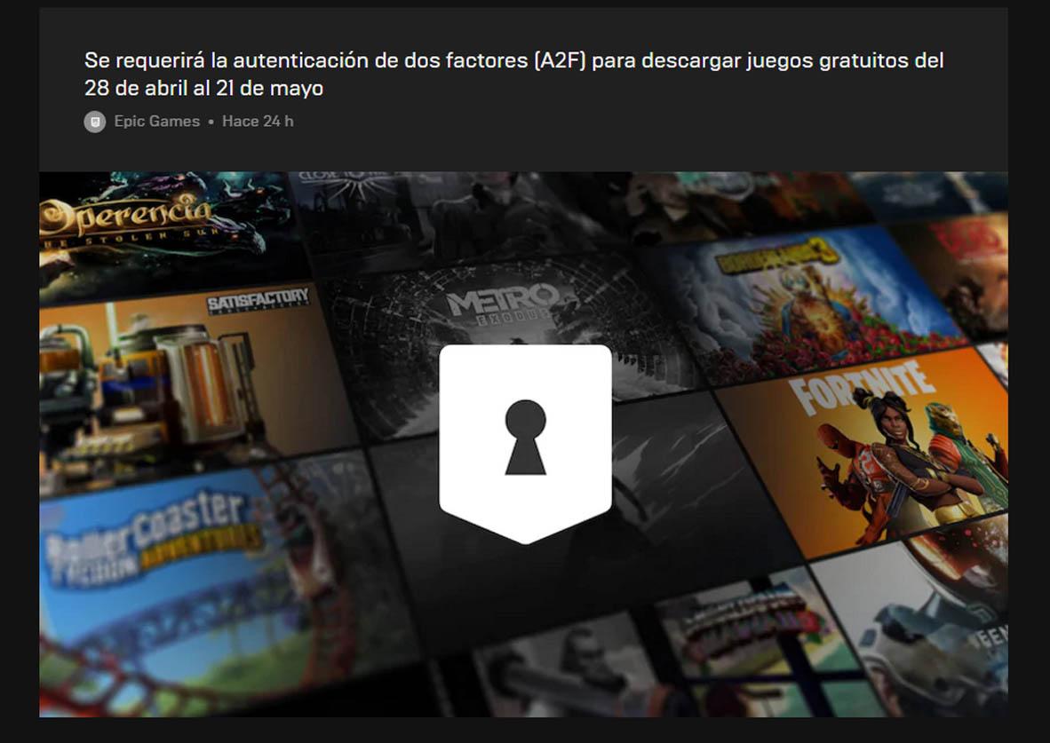 Ahora necesitarás de activar la autenticación de dos pasos para descargar los juegos gratis de la EpicStore