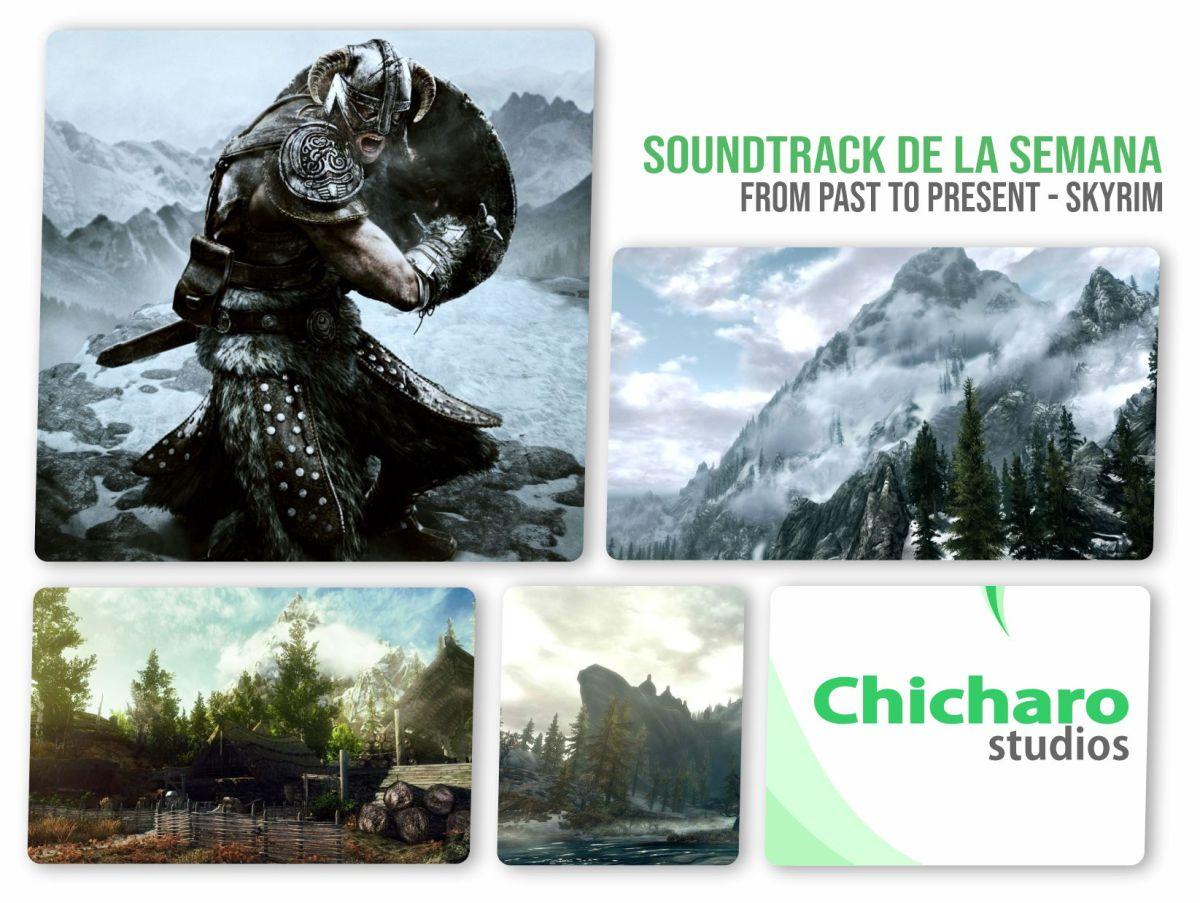 Soundtrack de la semana – Skyrim – From Past toPresent